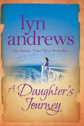 A Daughter's Journey by Lyn Andrews