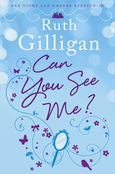 Can You See Me? by Ruth Gilligan