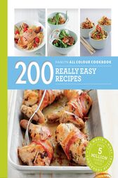Hamlyn All Colour Cookery: 200 Really Easy Recipes by Louise Pickford
