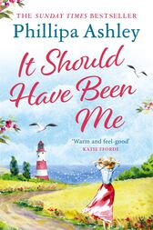 It Should Have Been Me by Phillipa Ashley