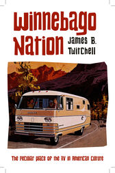 Winnebago Nation by James B. Twitchell