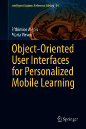 Object-Oriented User Interfaces for Personalized Mobile Learning by Efthimios Alepis