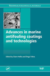Advances in Marine Antifouling Coatings and Technologies by Claire Hellio