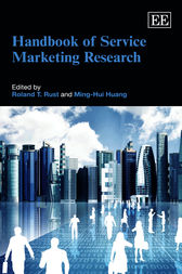 Handbook of Service Marketing Research by R. T. Rust