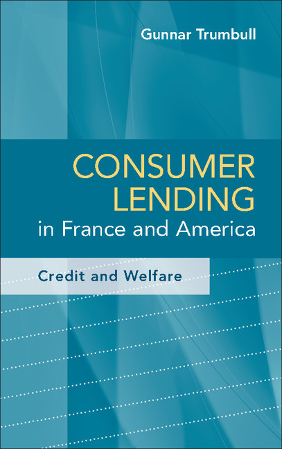 Download Ebook Consumer Lending in France and America by Gunnar Trumbull Pdf