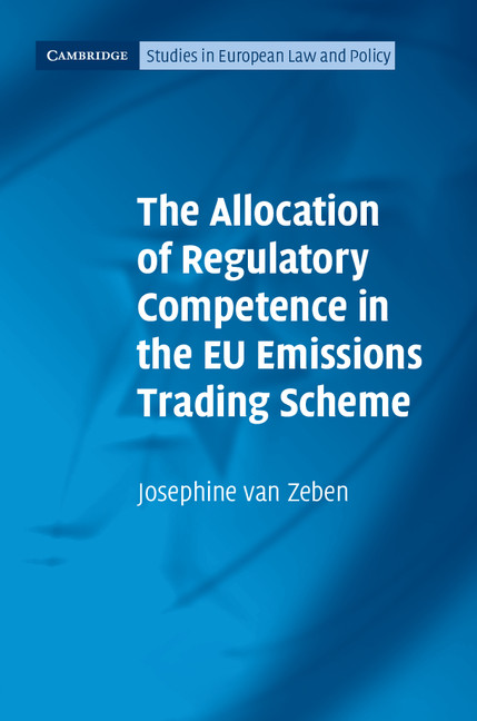 Download Ebook The Allocation of Regulatory Competence in the EU Emissions Trading Scheme by Josephine van Zeben Pdf