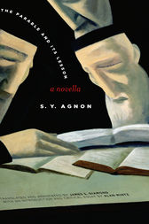 The Parable and Its Lesson by S. Y. Agnon