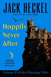 Happily Never After by Jack Heckel