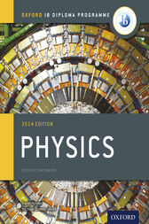 IB Physics Course Book 2014 by Michael Bowen-Jones