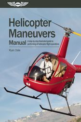 Helicopter Maneuvers Manual (ePub) by Ryan Dale