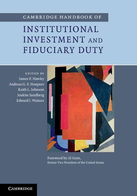 Download Ebook Cambridge Handbook of Institutional Investment and Fiduciary Duty by James P. Hawley Pdf