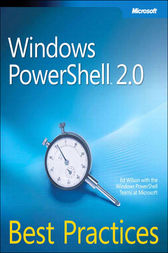 Windows PowerShell 2.0 Best Practices by Ed Wilson