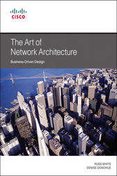 The Art of Network Architecture by Russ White