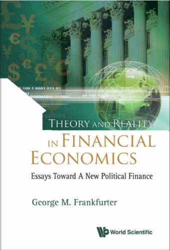 Download Ebook Theory and Reality in Financial Economics by George M. Frankfurter Pdf