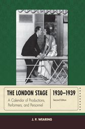 The London Stage 1930-1939 by J. P. Wearing