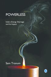 Powerless: India's Energy Shortage and Its Impact