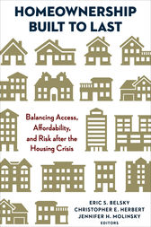 Homeownership Built to Last by Eric S. Belsky