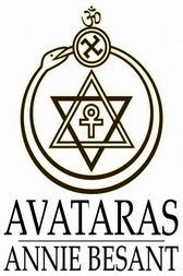 Avataras: Four Lectures Delivered at the Twenty-Fourth Anniversary Meeting of the Theosophical Society at Adyar, Madras, December, 1899