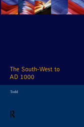 The South West to 1000 AD by Malcolm Todd