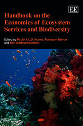 Handbook on the Economics of Ecosystem Services and Biodiversity by P. A. L. D. Nunes