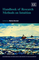 Handbook of Research Methods on Intuition by M. Sinclair