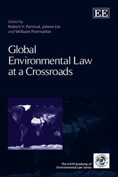 Global Environmental Law at a Crossroads by R. V. Percival