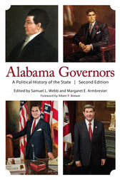 Alabama Governors by Samuel L. Webb