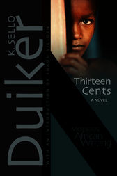 Thirteen Cents: A Novel