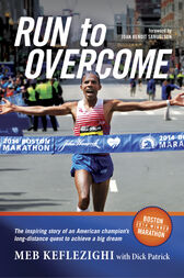 Run to Overcome by Meb Keflezighi
