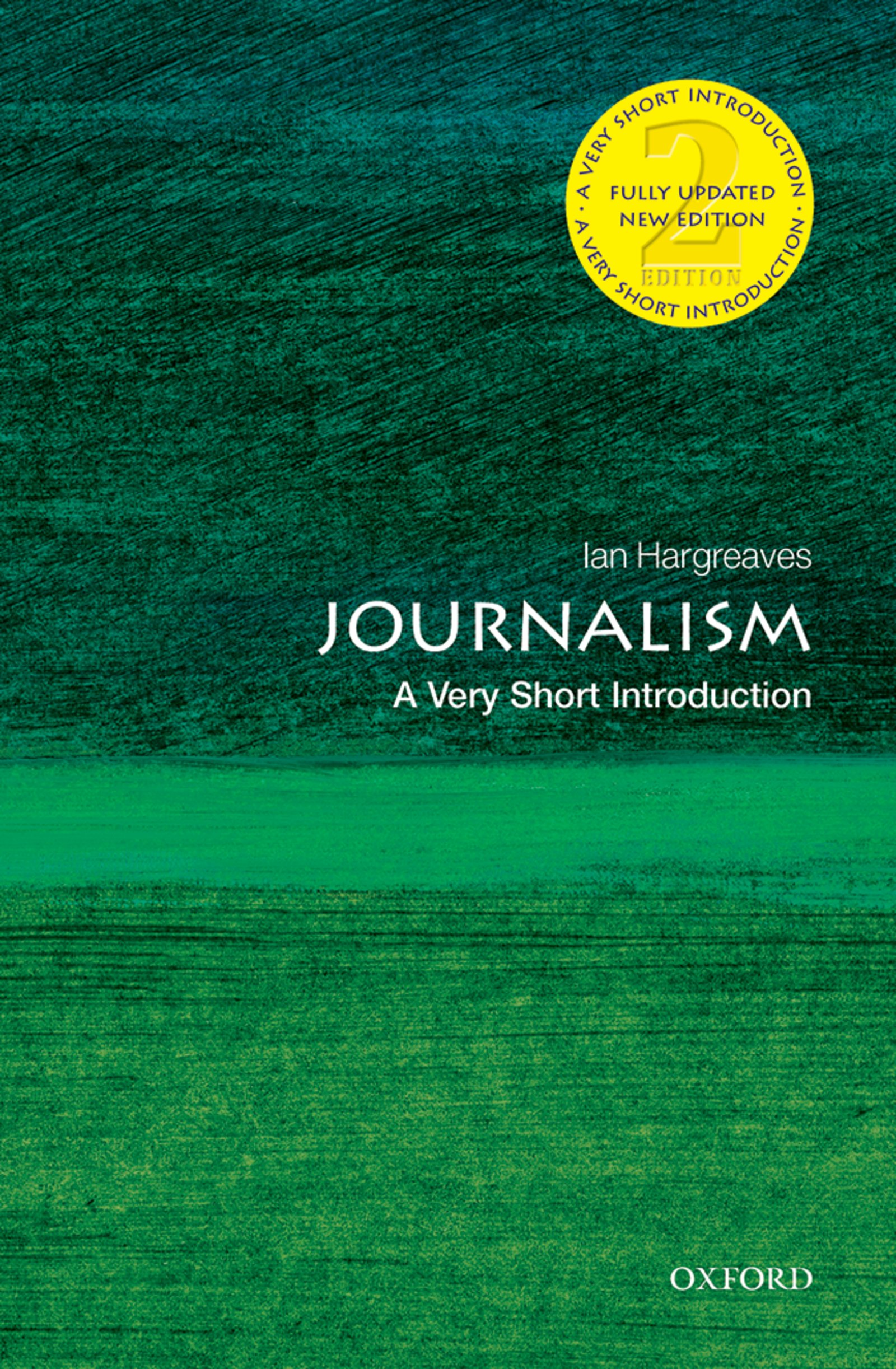 Download Ebook Journalism: A Very Short Introduction (2nd ed.) by Ian Hargreaves Pdf