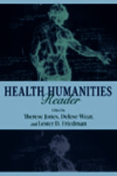Health Humanities Reader by Therese Jones