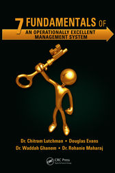 7 Fundamentals of an Operationally Excellent Management System by Chitram Lutchman