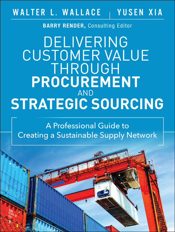 Download Ebook Delivering Customer Value through Procurement and Strategic Sourcing by Walter L. Wallace Pdf