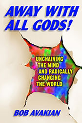 Away With All Gods! by Bob Avakian