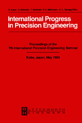 International Progress in Precision Engineering by Fumiko Ikawa-Smith