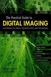 The Practical Guide to Digital Imaging by Michelle Perkins