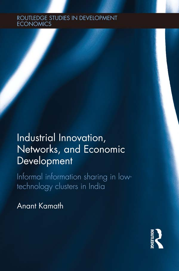 Download Ebook Industrial Innovation, Networks, and Economic Development by Anant Kamath Pdf