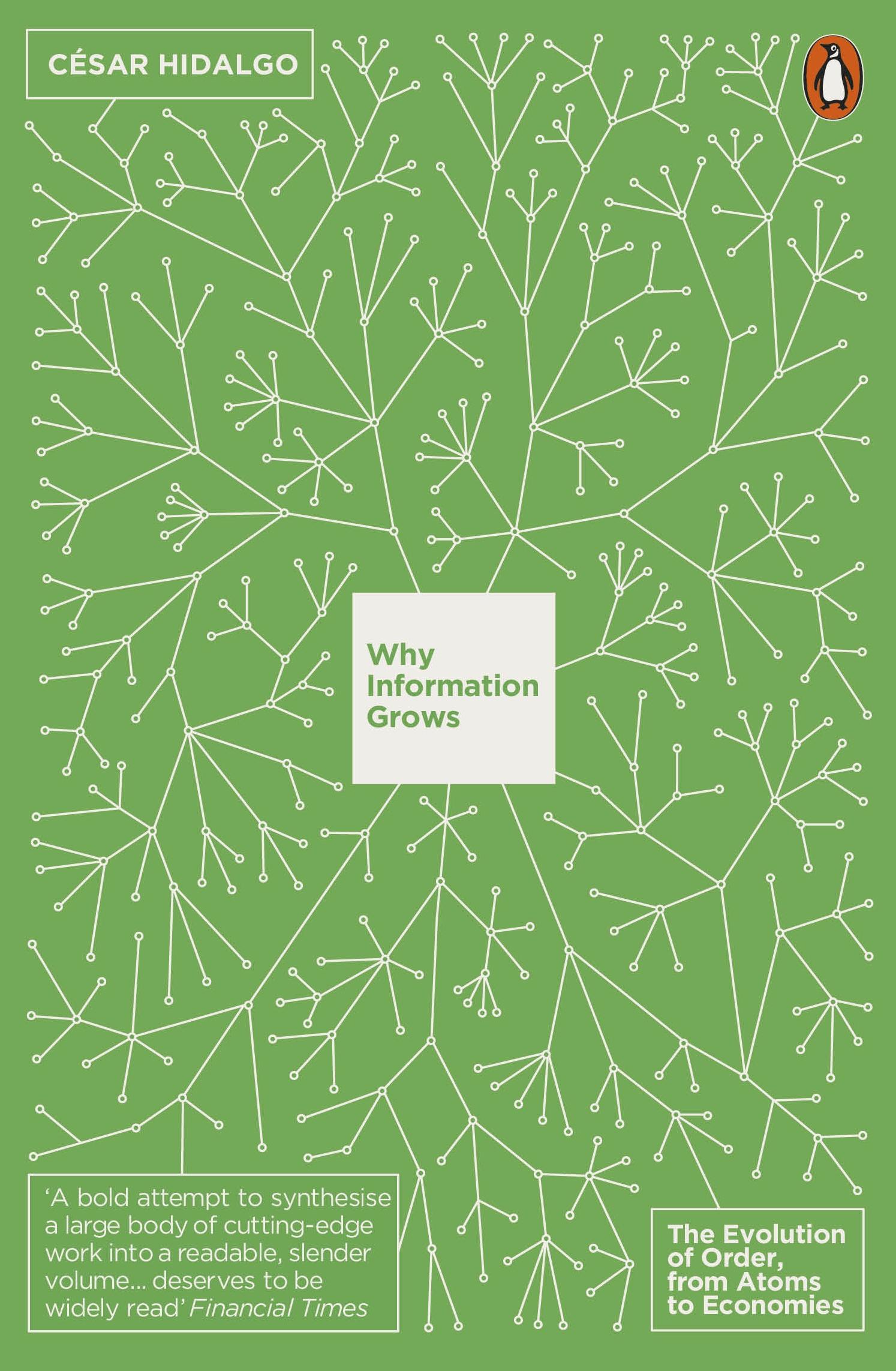 Download Ebook Why Information Grows by César Hidalgo Pdf