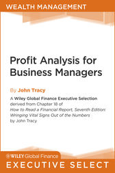 Profit Analysis for Business Managers by John A. Tracy