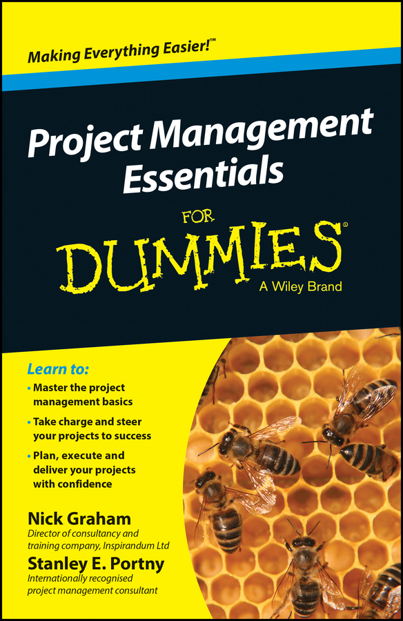 Download Ebook Project Management Essentials For Dummies, Australian and New Zealand Edition by Nick Graham Pdf