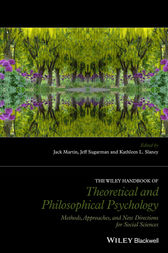 The Wiley Handbook of Theoretical and Philosophical Psychology: Methods, Approaches, and New Directions for Social Sciences
