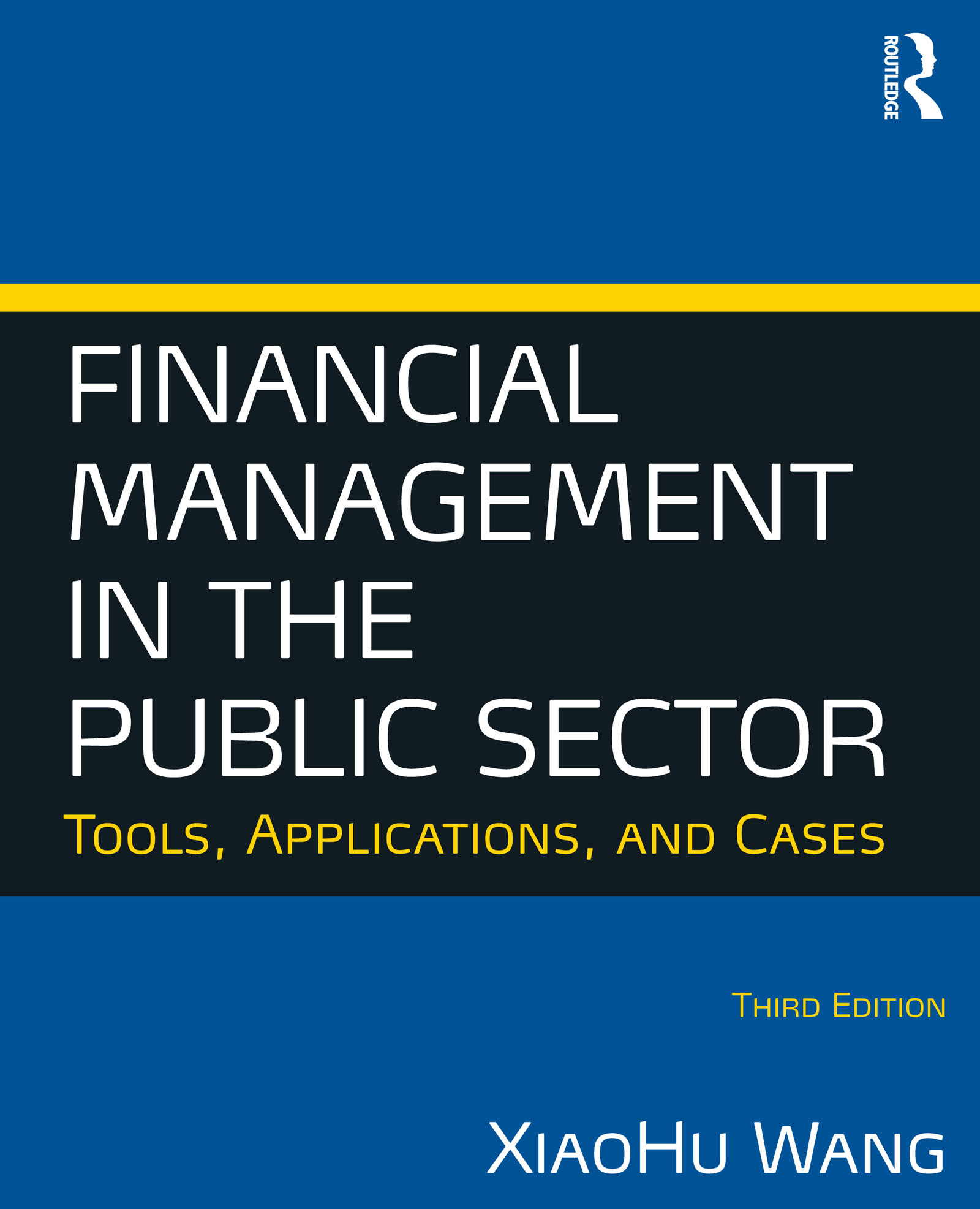 Download Ebook Financial Management in the Public Sector (3rd ed.) by Xiaohu (Shawn) Wang Pdf
