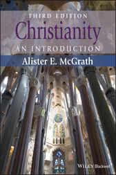 Christianity by Alister E. McGrath