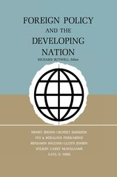 Foreign Policy and the Developing Nation by Richard Butwell