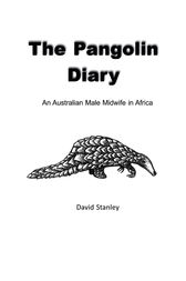 The Pangolin Diary by David Stanley