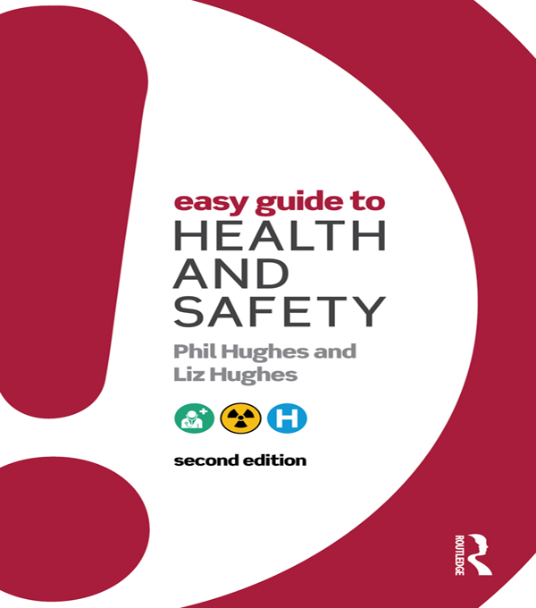 Download Ebook Easy Guide to Health and Safety (2nd ed.) by Phil Hughes Pdf
