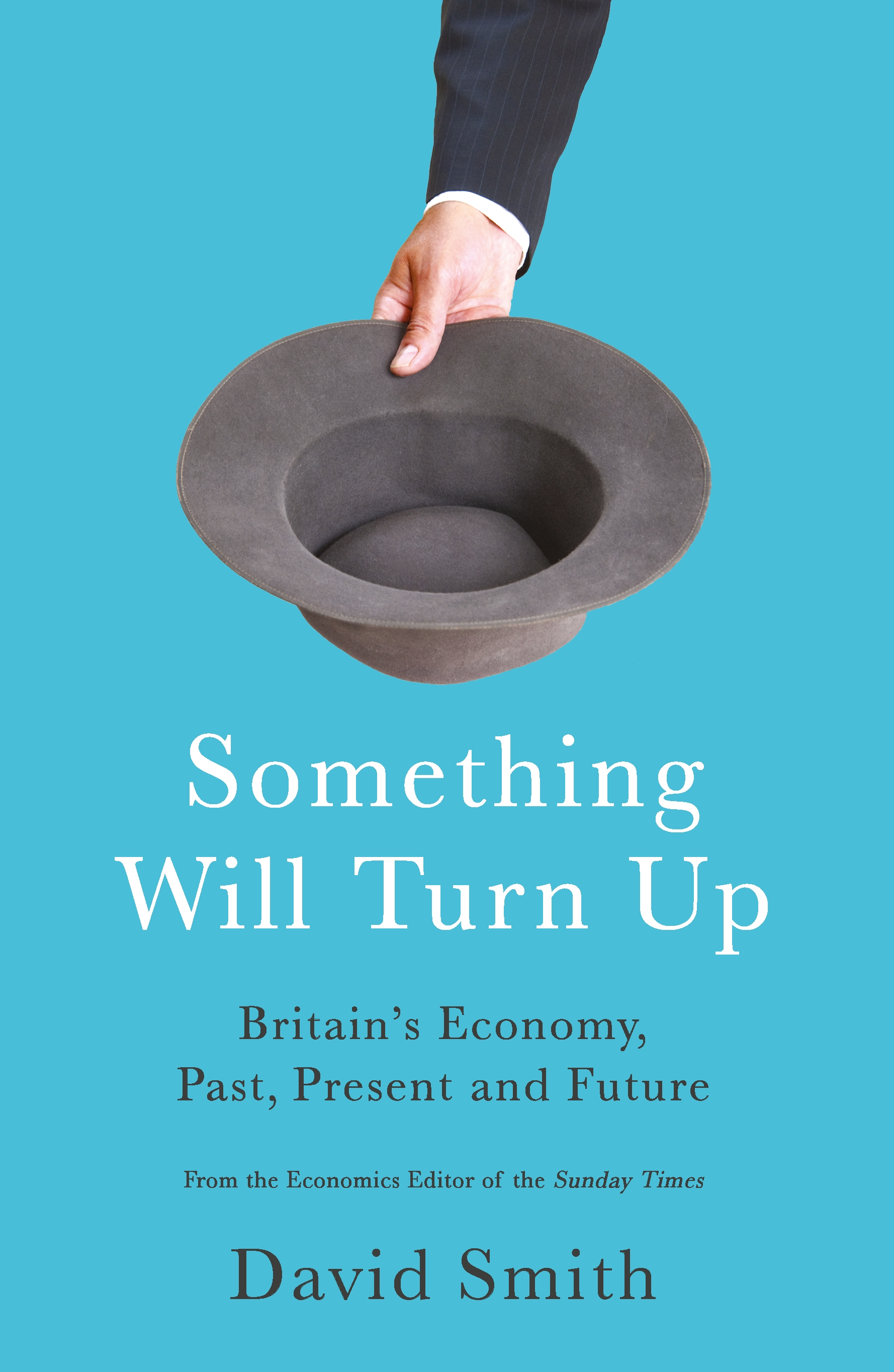 Download Ebook Something Will Turn Up by David Smith Pdf