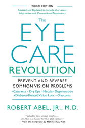 The Eye Care Revolution by Robert Abel