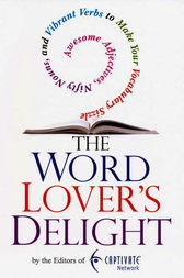 The Word Lover's Delight by Editors of Captivate Network