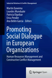 Promoting Social Dialogue in European Organizations by Martin C Euwema